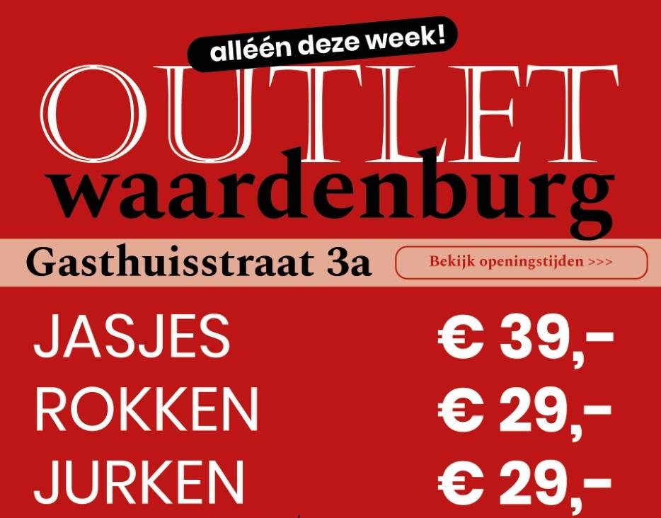 outlet waardenburg deze week geopend!